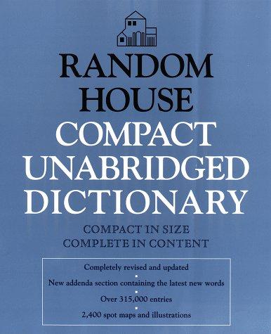 Random House Compact Unabridged Dictionary by Tony Geiss