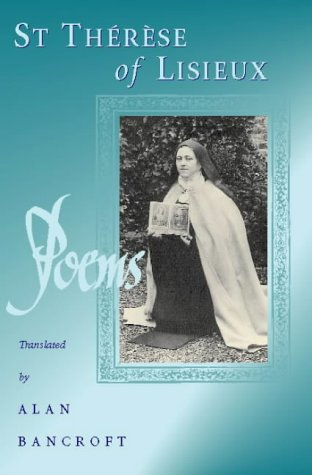 Poems Of St Therese Of Lisieux by Alan Bancroft