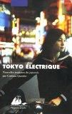 Tokyo électrique by Ryūji Morita