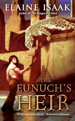 The Eunuch's Heir by Elaine Isaak