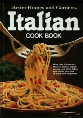Better Homes and Gardens Italian Cook Book