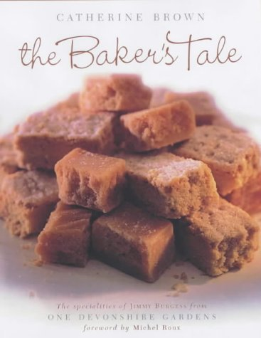 The Baker's Tale. Catherine Brown