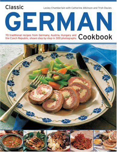Classic German Cookbook by Lesley Chamberlain