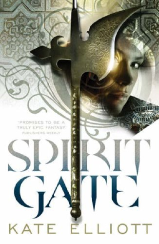 Spirit Gate Crossroads 1 By Kate Elliott
