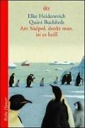 Am Südpol, denkt man, ist es heiß by Elke Heidenreich
