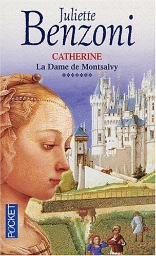 La Dame de Montsalvy (Catherine, #7)