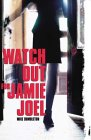 Watch Out for Jamie Joel