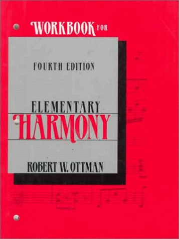 Workbook for Elementary Harmony: Theory and Practice