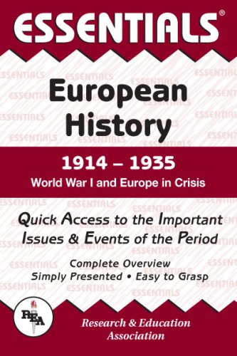 Essentials of European History, 1914-1935 : World War I and Europe in Crisis