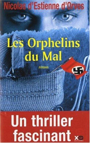 Les Orphelins du Mal