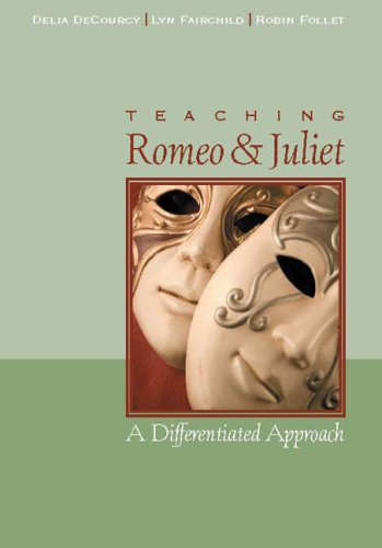 Teaching Romeo and Juliet: A Differentiated Approach