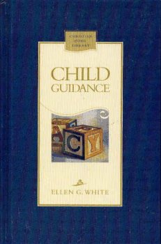 Child Guidance (Christian Home Library)