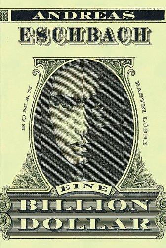Eine Billion Dollar by Andreas Eschbach