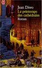 Le printemps des cathédrales by Jean Diwo