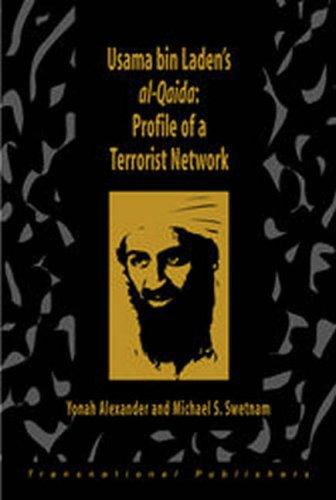 Usama Bin Laden's Al-Qaida: Profile of a Terrorist Network