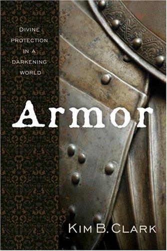 Armor by Kim B. Clark