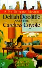 Delilah Doolittle and the Careless Coyote (Pet Detective, #3)
