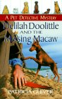 Delilah Doolittle and the Missing Macaw (Pet Detective, #4)