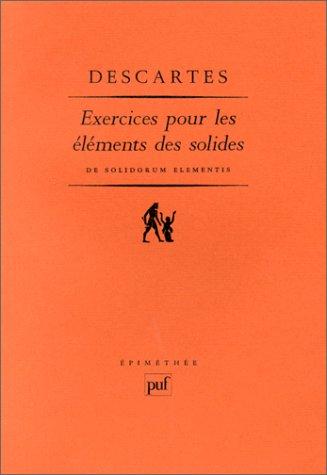Exercices Pour Les éléments Des Solides: Essai En Complément D'euclide = Progymnasmata De Solidorum Elementis