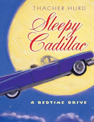 Sleepy Cadillac by Thacher Hurd