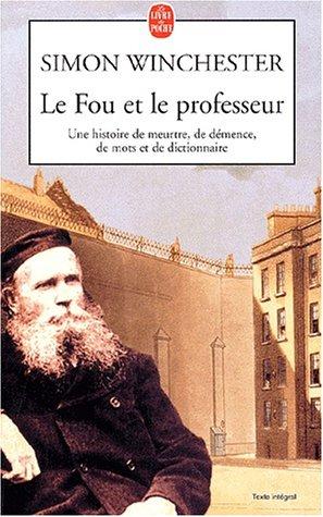 Le Fou Et Le Professeur