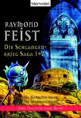 Die Blutroten Adler / Die Smaragdkönigin (Die Schlangenkrieg-Saga, #1-2)