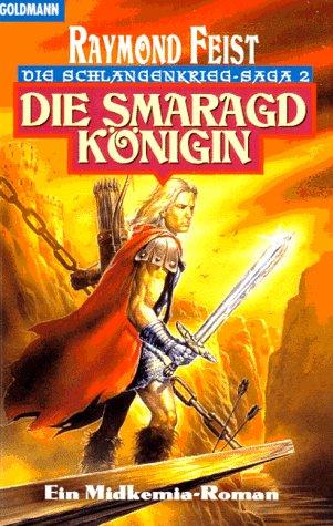 Die Smaragdkönigin (Die Schlangenkrieg-Saga, #2)