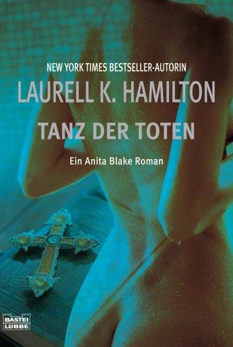 Tanz der Toten (Anita Blake, #6)