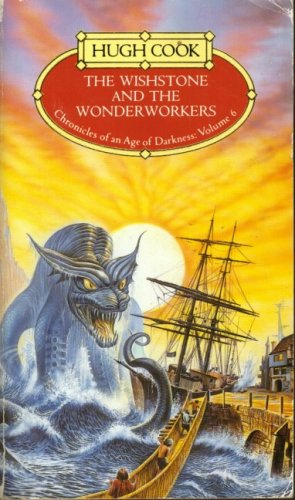 The Wishstone and the Wonderworkers(Chronicles of an Age of Darkness 6)