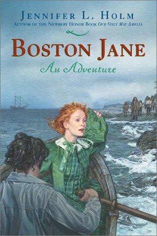 Boston Jane by Jennifer L. Holm