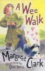 A Wee Walk