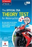 The Official Dsa Theory Test For Motorcyclists: Valid For Tests Taken From 3 September 2007 (Driving Skills): Valid For Tests Taken From 3 September 2007 (Driving Skills)
