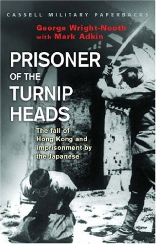 prisoner-of-the-turnip-heads-the-fall-of-hong-kong-and-the-imprisionment-by-the-japanese