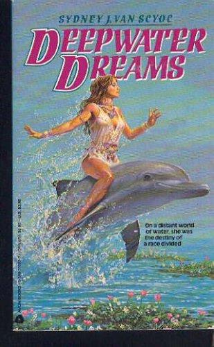 Deepwater Dreams