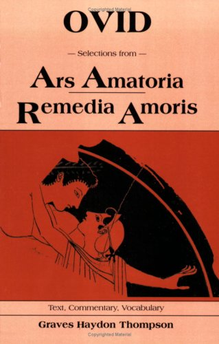 Selections from Ars Amatoria and Remedia Amoris