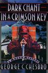 Dark Chant in a Crimson Key