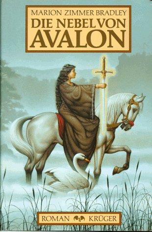 Die Nebel von Avalon by Marion Zimmer Bradley