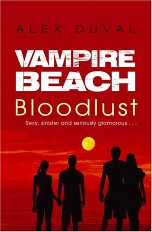 Bloodlust(Vampire Beach 1)