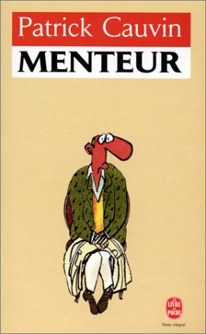Menteur by Patrick Cauvin