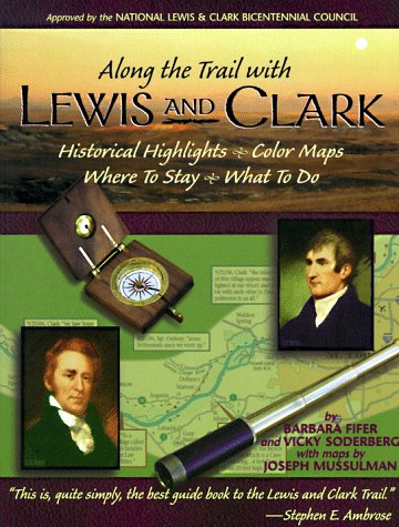 Along the Trail with Lewis and Clark