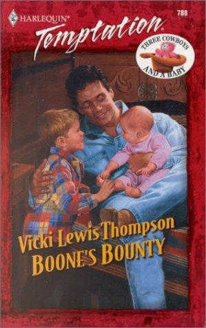 Boone's Bounty (Three Cowboys & A Baby, #3)