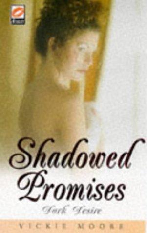 Shadowed Promises