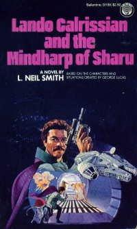 Lando Calrissian and the Mindharp of Sharu (Star Wars: The Lando Calrissian Adventures, #1)