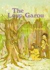 The Loup Garou by Berthe Amoss