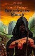 Der schwarze Mönch.