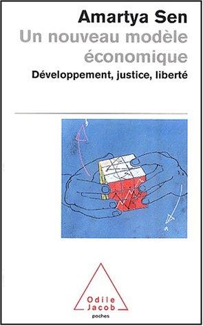 Un Nouveau Modèle économique:  Développement, Justice, Liberté