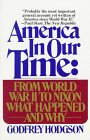 America in Our Time:  From World War II to Nixon What Happened and Why
