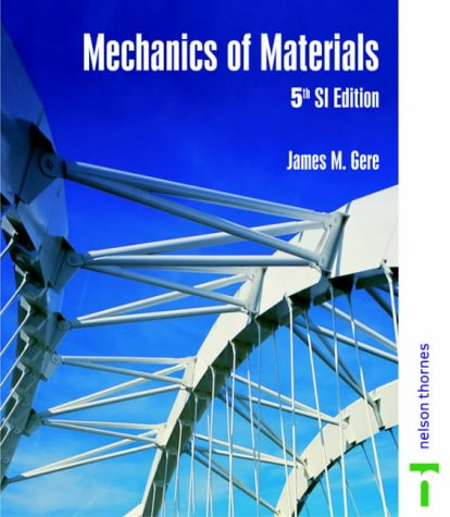 Mechanics of materials si edition by james m gere 1889942 fandeluxe Image collections