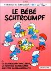 Le Bébé Schtroumpf (Les Schtroumpfs, #12)
