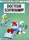 Docteur Schtroumpf (Les Schtroumpfs, #18)